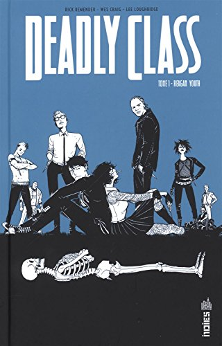 Deadly class (1) : Regan youth