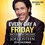 Every Day a Friday 2014 Day-to-Day Ca...