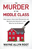 The Murder of the Middle Class