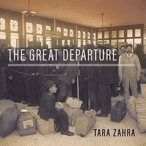 The Great Departure: Mass Migration from Eastern Europe and the Making of the Free World (United Tara Elizabeth compare prices)