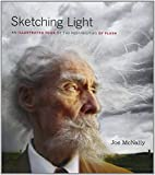 img - for Sketching Light: An Illustrated Tour of the Possibilities of Flash (Voices That Matter) by Joe McNally (6-Dec-2011) Paperback book / textbook / text book