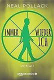 Immer wieder ich (German Edition)