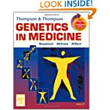 Thompson & Thompson Genetics in Medicine: With STUDENT CONSULT Online Access, 7e (Thompson and Thompson Genetics...
