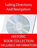 img - for Sailing Directions And Navigation - 21 Historic Books On CD In PDF Format. book / textbook / text book