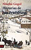Historias de San Petersburgo / Stories of St. Petersburg (El Libro De Bolsillo) (Spanish Edition)