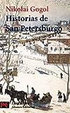 Historias de San Petersburgo / Stories of St. Petersburg (El Libro De Bolsillo) (Spanish Edition)