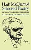 Hugh MacDiarmid: Selected Poetry (0811217817) by MacDiarmid, Hugh