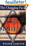The Changing Face of Anti-Semitism: F...