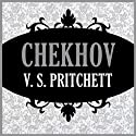 Chekhov Audiobook by V. S. Pritchett Narrated by Antony Ferguson