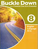 img - for Buckle down Common Core Ela, G8 book / textbook / text book