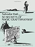 50 Secrets of Magic Craftsmanship (Dover Fine Art, History of Art)