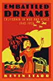 Embattled Dreams: California in War and Peace, 1940-1950 (Americans and the California Dream) (0195124375) by Starr, Kevin