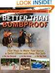 Better Than Bombproof: New Ways to Ma...