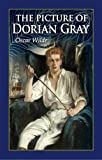The Picture of Dorian Gray: Deluxe Gift Edition Oscar Wilde