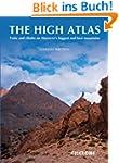 The High Atlas: Treks and climbs on M...