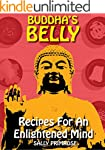 Buddha's Belly : Recipes For An Enlig...