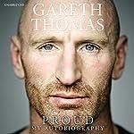 Proud: My Autobiography | Gareth Thomas