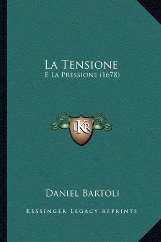 La Tensione: E La Pressione (1678)