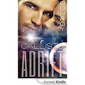 Adrift (Callisto Series - Book 2) (English Edition)