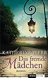 Das fremde Mädchen: Roman