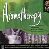 Aromatherapy: The Mind Body and Soul Series [アロマセラピー]