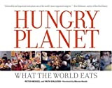 img - for By Peter Menzel Hungry Planet: What the World Eats (First edition, Fourth printing) book / textbook / text book