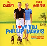 I Love You Phillip Morris Original Soundtrack