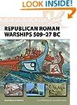 Republican Roman Warships 509-27 BC