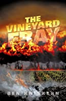 The Vineyard Fray (The Vineyard Fray, #1) [Kindle Edition]