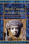Burial Customs in Ancient Egypt: Life...