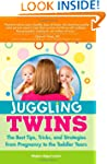 Juggling Twins: The Best Tips, Tricks...