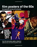 Film Posters of the 60s: From The Reel Poster Gallery Collection (Film Posters of the Decade)