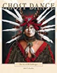 Ghost Dance Calendar 2013: The Art of...