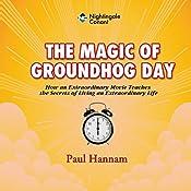 The Magic of Groundhog Day | Paul Hannam
