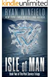 Isle of Man: Book Two of The Park Service Trilogy