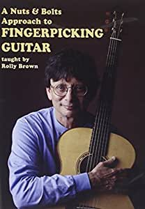 Rolly Brown: A Nuts And Bolts Approach To Fingerpicking [DVD]