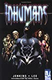 The Inhumans (0785107533) by Paul Jenkins