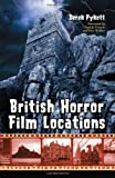 British Horror Film Locations