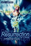img - for The Resurrection Of Christ: A Historical Inquiry book / textbook / text book