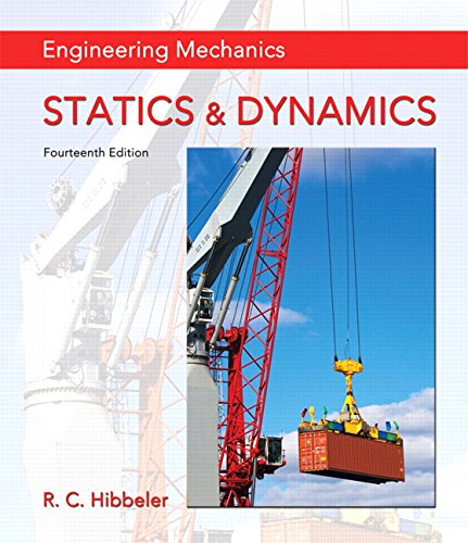 Engineering Mechanics: Statics & Dynamics plus MasteringEngineering with Pearson eText — Access Card Package (14th Edition) (Hibbeler, The … Statics & Dynamics Series, 14th Edition)