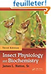Insect Physiology and Biochemistry, T...
