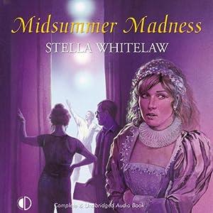 Midsummer Madness | [Stella Whitelaw]