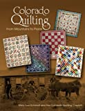 Colorado Quilting: From Mountains to Plains