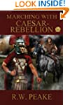 Marching With Caesar: Rebellion