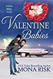 Valentine Babies (Holiday Babies Series Book 2) (English Edition)