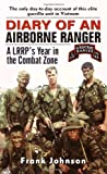 Diary of an Airborne Ranger: A LRRP&#39;s Year in the Combat Zone