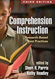 img - for Comprehension Instruction, Third Edition: Research-Based Best Practices (Solving Problems in the Teaching of Literacy) book / textbook / text book