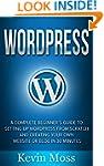 Wordpress: A Complete Beginner's Guid...