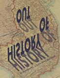 img - for Out of History: Re-Imagining South Africans Pasts book / textbook / text book