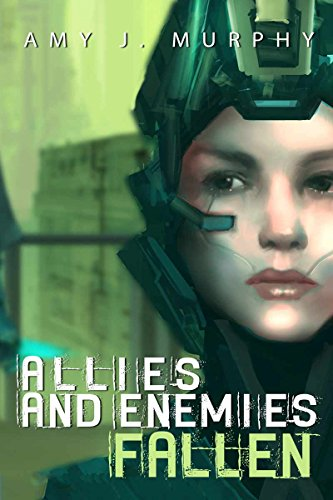 The first book in a series of suspenseful military sci/fi by Amy J. Murphy! If you like your heroines kick ass and in charge check out  Allies and Enemies: Fallen, Book 1 (Allies and Enemies Series)!